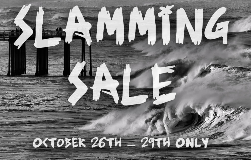 Slamming Sale - October 26th - 29th ONLY